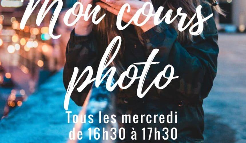 Mon cours photo -Lundi 16H30-17h30