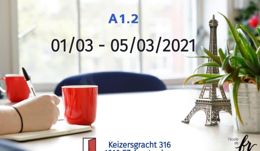 Intensive French Course  A1.2 |March| 18 hours/1 week (01/03 – 05/03/2021)