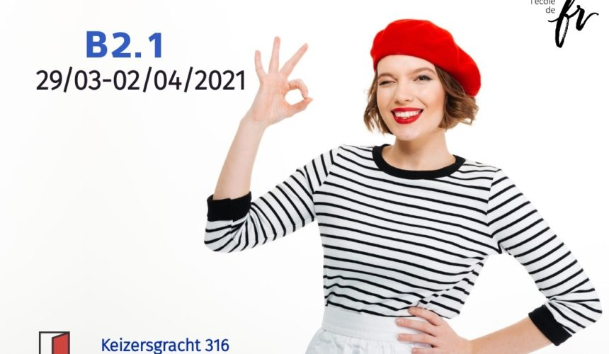 Intensive French Course  B2.1 |April| 18 hours/1 week (29/03 – 02/04/2021)