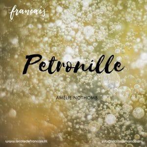 Autour du livre B2 & C1 : Pétronille by Amélie Nothomb – Wednesdays |ONLINE| 6pm-8pm [1/9-6/10]